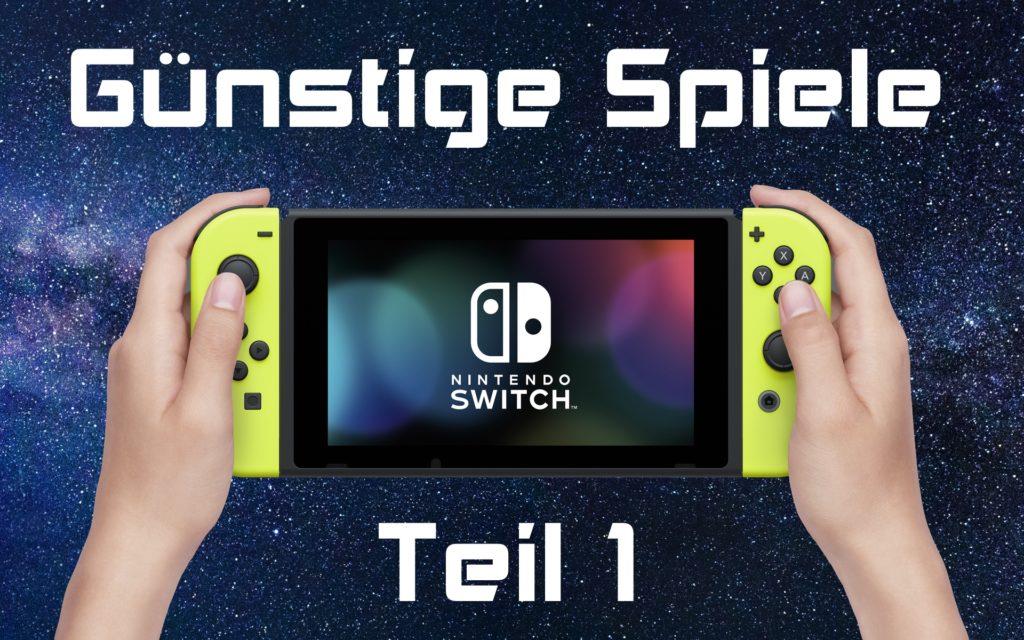 Günstige Spiele für die Nintendo Switch für unter 20 Euro - Teil 1