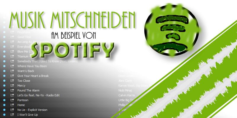 Spotify: Musik mitschneiden
