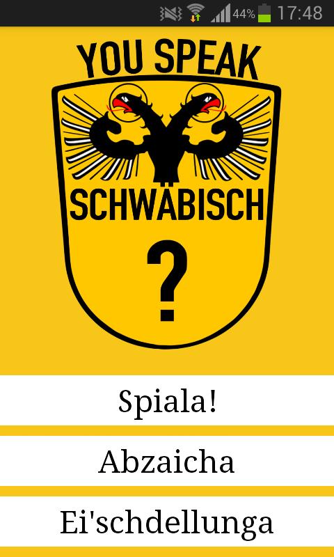 DIE App #25 – You Speak Schwäbisch?