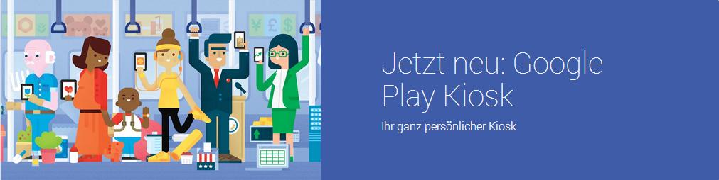 Google Play Kiosk startet in Deutschland