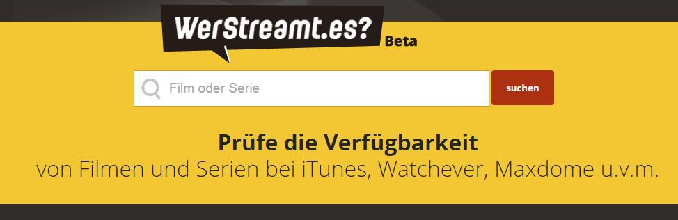 WerStreamt.es: Welcher Dienst bietet welche Filme & Serien?
