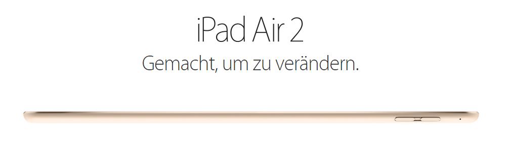 Apple: iPad Air 2 offiziell vorgestellt