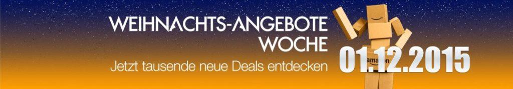 Amazon Weihnachts-Angebote-Woche: Tagesangebote vom 01.12.2015