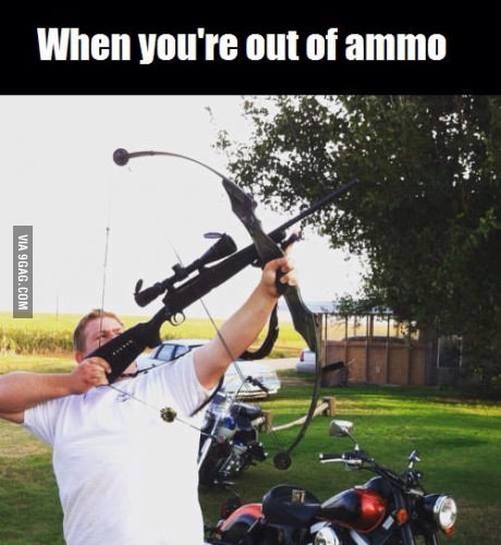 When you're out of ammo