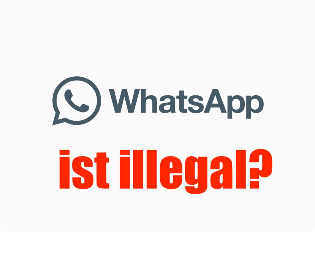 Ist WhatsApp illegal?
