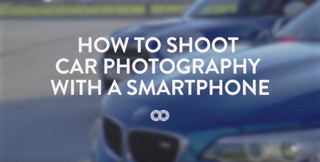 Tipps und Tricks: Auto Fotos / Auto Bilder mit dem Smartphone erstellen