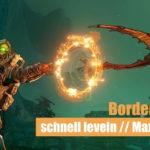 Borderlands 3: Schnell leveln & Maximallevel erreichen